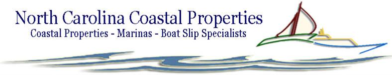 North Carolina Coastal Properties Boat Slip Specialists   www.carolinawaterfrontonline.com